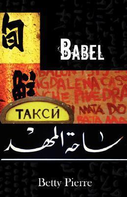 Babel  by  Betty Pierre