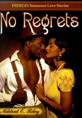 No Regrets Mildred Riley