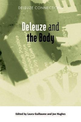 Deleuze and the Body  by  Ian Buchanan