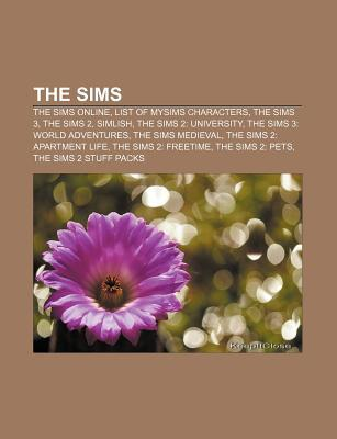 The Sims: The Sims Online, List of Mysims Characters, the Sims 3, the Sims 2, Simlish, the Sims 2: University, the Sims 3: World Books LLC