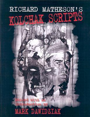 Kolchak Scripts Richard Matheson