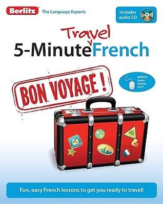 5-Minute Travel French Berlitz Publishing Company