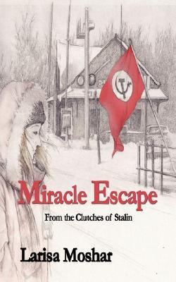 Miracle Escape  by  Larisa Moshar