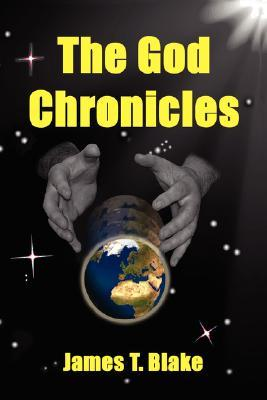 The God Chronicles James T. Blake
