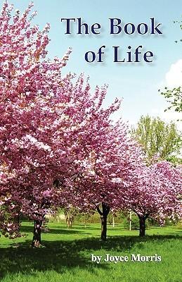 The Book of Life  by  Virginia Joyce Morris