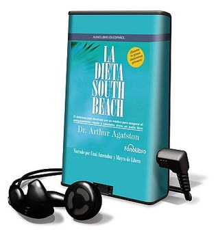 La Dieta South Beach [With Earbuds] = The South Beach Diet  by  Arthur Agatston