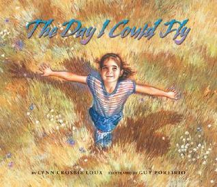 The Day I Could Fly Lynn Crosbie Loux