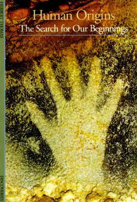 Human Origins (Discoveries Herbert Thomas