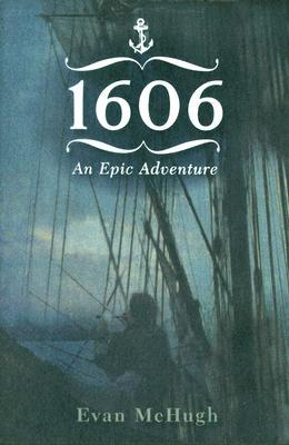1606: An Epic Adventure Evan McHugh