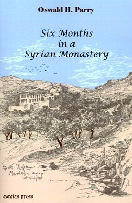 Six Months in a Syrian Monastery  by  Oswald Parry