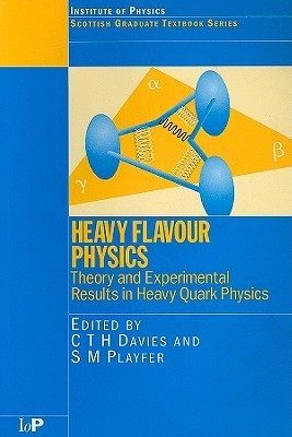 Heavy Flavour Physics: Theory and Experimental Results in Heavy Quark Physics and CP Violation  by  C. Davies