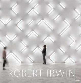 Robert Irwin: Primaries and Secondaries [With CDROM] Hugh M. Davies
