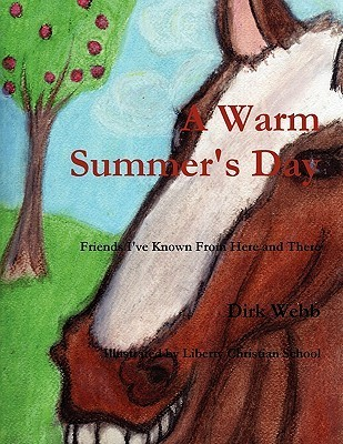 A Warm Summers Day  by  Dirk Webb
