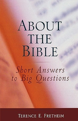 About the Bible  by  Terence E. Fretheim