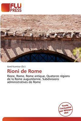 Rioni de Rome  by  Gerd Numitor
