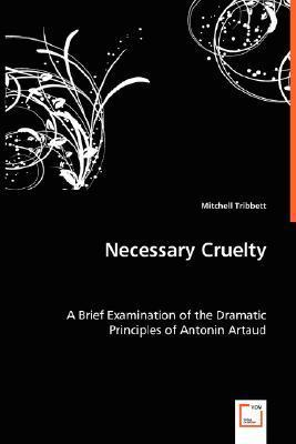 Necessary Cruelty  by  Mitchell Tribbett