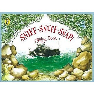 Sniff Snuff Snap  by  Lynley Dodd