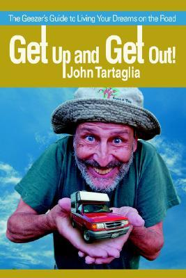 Get Up and Get Out! John Tartaglia
