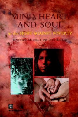Mind, Heart and Soul in the Fight Against Poverty  by  World Bank Group
