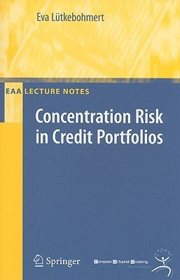 Concentration Risk in Credit Portfolios  by  Eva Lutkebohmert
