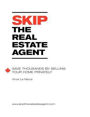 Skip the Real Estate Agent Vince La Marca