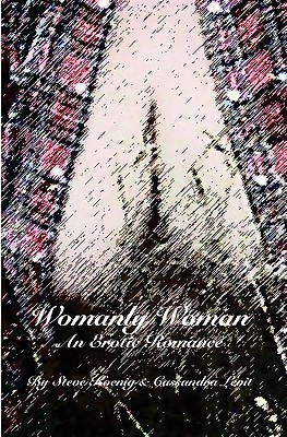 Womanly Woman: An Erotic Romance  by  Steve Koenig