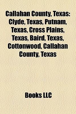 Callahan County, Texas  by  Books LLC