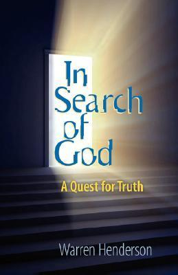 In Search of God Warren Henderson