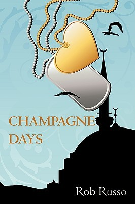 Champagne Days Rob Russo