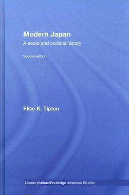 Modern Japan: Modern Japan, 2nd edition  by  Elise Tipton