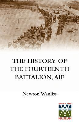 History of the Fourteenth Battalion, Aif  by  Newton Wanliss
