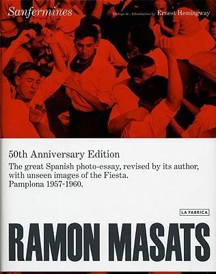 Ramon Masats: Sanfermines Ramon Masats