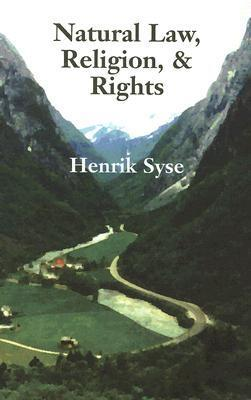Natural Law, Religion, and Rights Henrik Syse