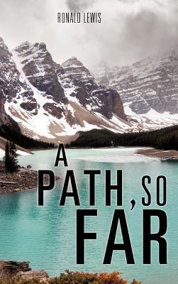 A Path, So Far Ronald Lewis