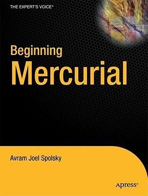 Beginning Mercurial Joel Spolsky