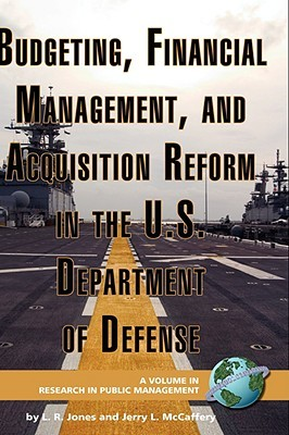 Financing National Defense: Policy and Process  by  L.R. Jones