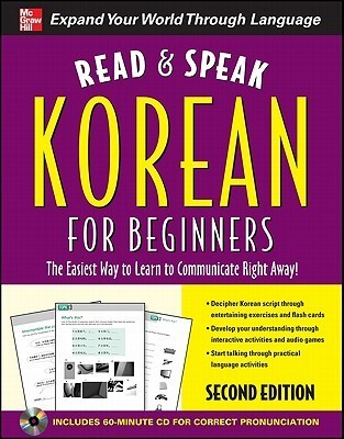 Read and Speak Korean for Beginners with Audio CD, 2nd Edition  by  Sunjeong Shin