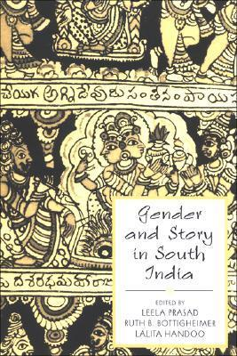 Gender and Story in South India Leela Prasad