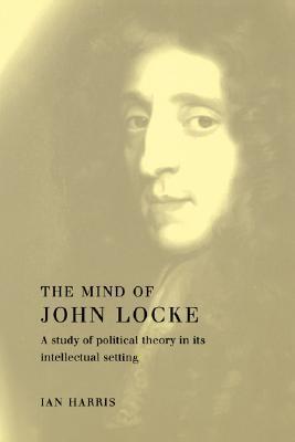 The Mind of John Locke  by  Cambridge University Press