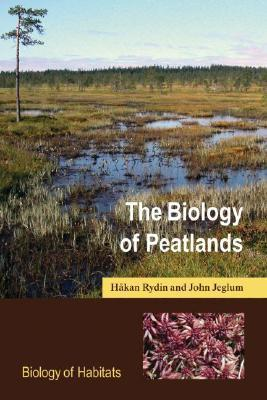 The Biology of Peatlands  by  Hakan Rydin