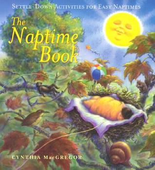 The Naptime Book Cynthia MacGregor