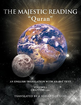 The Majestic Reading: Quran Volume 1 Anonymous