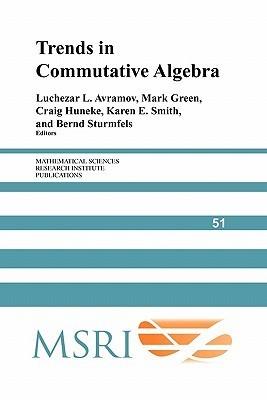 Trends in Commutative Algebra Luchezar L. Avramov