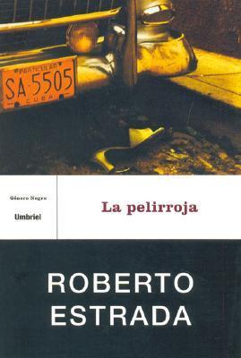 La Pelirroja = The Red-Headed  by  Roberto Estrada