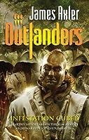 Infestation Cubed (Outlanders, #59) James Axler