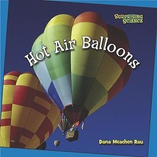 Hot Air Balloons Dana Meachen Rau