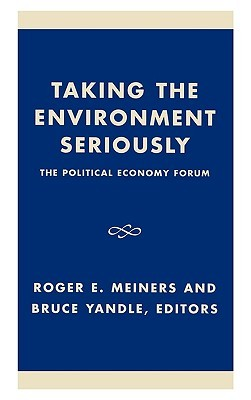 Taking the Environment Seriously Meiners Roger E