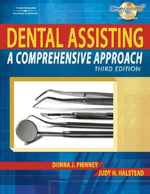 Dental Assisting Instrument Guide (Book Only)  by  Donna J. Phinney