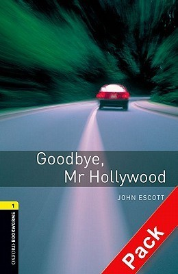 Goodbye, Mr Hollywood: 400 Headwords Oxford University Press