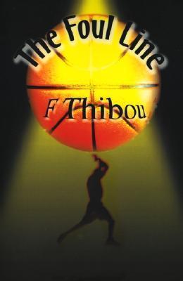 The Foul Line  by  F. Thibou